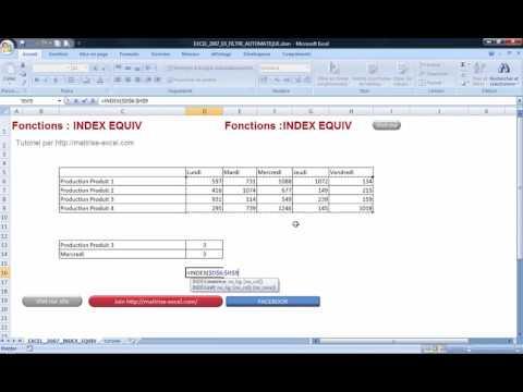 Excel 2007 : Comment utiliser Index Equiv simplement sur Excel en moins de 5 min.