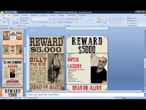Powerpoint 2007 : Comment faire une affiche rechercher mort ou vif sur Powerpoint en moins de 10 min
